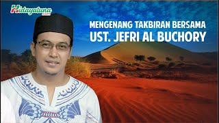 FULL..! Takbiran Bersama Alm. Ustad  Jefri Al Buchory