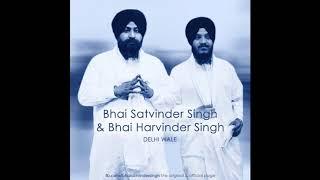 Deen Dayal Bharose Tere - Bhai Satvinder singh and harvinder singh (Delhi Wale)