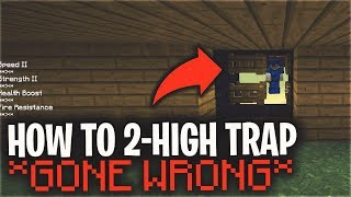 HOW TO 2-HIGH BASE TRAP... (GONE WRONG)   Minecraft PvP
