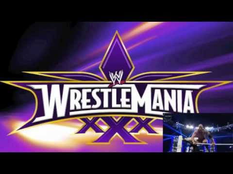 WWE Wrestlemania 30 (XXX) Official Theme Song
