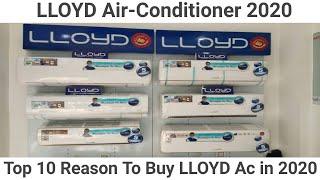 LLOYAD  Air-Conditioner 2020 | Top 10 Reason To Buy LLoyad Ac in 2020
