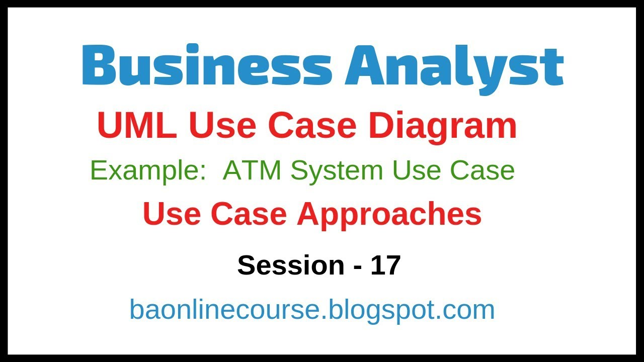 uml use case diagram for a bank atm tutorial atm example discussion use case approaches tutorial [ 1280 x 720 Pixel ]