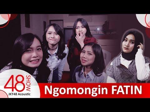 JKT48 ACOUSTIC NGOMONGIN FATIN | #48show
