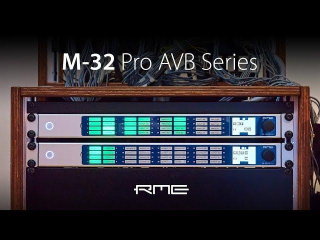 M-32 Pro Series high-end AVB AD/DA Converter Overview