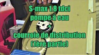 Ford S max 1 8 TDCI 125: courroie de distribution et pompe à eau. Première partie.