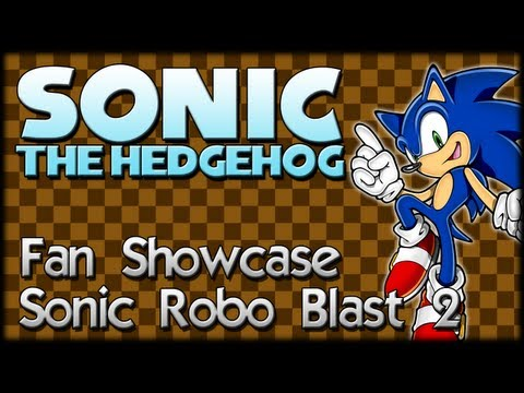 Sonic Fan Showcase : Sonic Robo Blast 2
