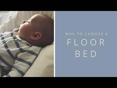 BABY: Why To Choose A Floor Bed For Your Nursery, Montessori Floor Bed, Cribless Nursery
