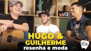 Baixar HUGO E GUILHERME + RESENHA E MODA 2019 - Live Deezer 2019