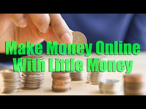 How To Make Money Online with Little Money