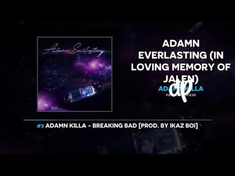 Adamn Killa - Adamn Everlasting (FULL...
