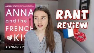 One of LilyCReads's most viewed videos: RANT REVIEW: ANNA AND THE FRENCH KISS