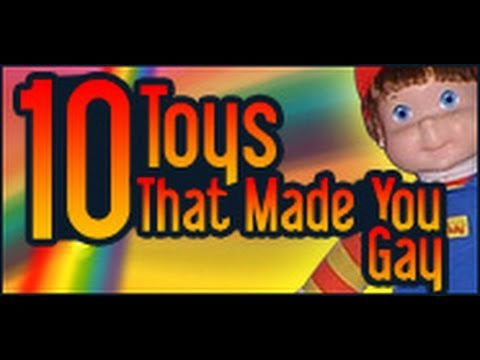 Ten Toys That Made You Gay 98