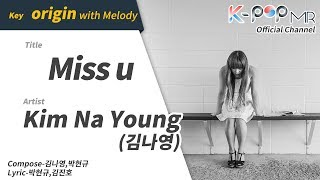 miss u (With Melody ver.) -Kim Na Young (김나영) [K-POP MR Channel_Musicen]