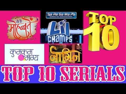 TOP 10 TV SERIALS BY TRP MARCH - 2017 [WEEK 12]