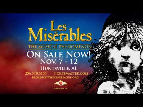 Les Misérables - Coming to Huntsville's VBC November 7 - 12.