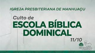 Culto de Escola Bíblica Dominical - 11/10/20