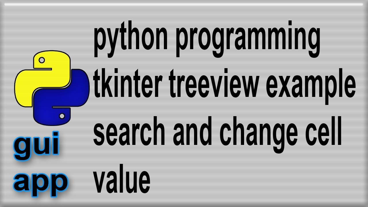 Python Treeview example search change cell contents 3