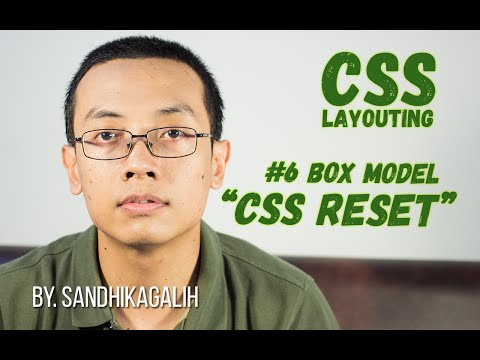 CSS Layouting - #6 Box Model : CSS Reset
