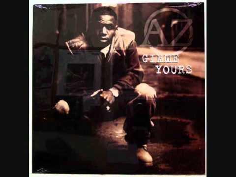 AZ- Gimme Yours ft. Nas