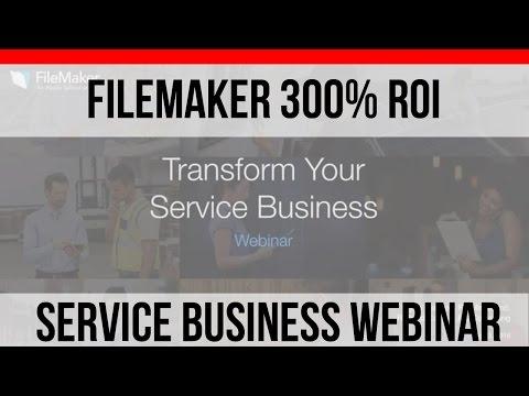 FileMaker 100% ROI in 60 Days | Service Business Webinar | Field Services | FileMaker Pro 15 Videos