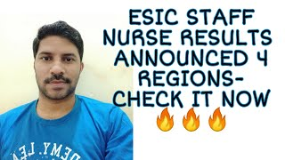 ESIC Staff Nurse Results 2019 Announced 🔥🔥🔥