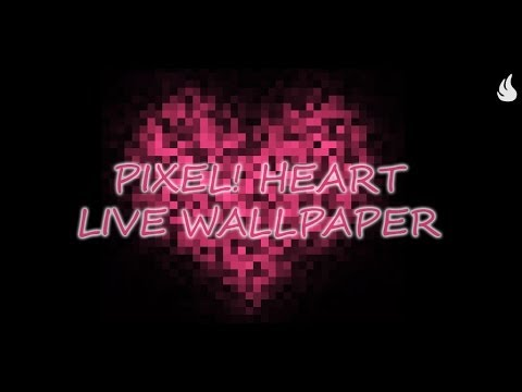 Pixel! Heart Live Wallpaper - YouTube