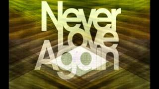 Savvy cann  - Never Love Again {NEW RNB 2014}