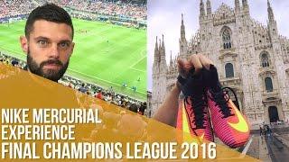 Final Champions League 2016 / Nike Mercurial Experience(Estuvimos en Milán en la final de la Champions League y aprovechamos el tiempo: vimos le partido, asistimos a la presentación de Mercurial Superfly, ..., 2016-06-01T17:01:11.000Z)