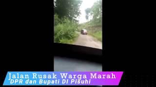 Jalan Rusak Warga Marah-Marah, DPR dan Bupati DI Pisuhi
