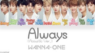vuclip Wanna One (워너원) - Always (이 자리에) (Acoustic Ver.) [HAN|ROM|ENG Color Coded Lyrics]