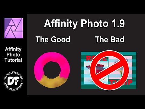 Affinity Photo 1.9 The good and the bad.