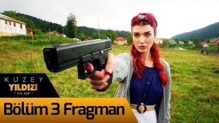 Kuzey Yıldızı İlk Aşk 3. Bölüm Fragman