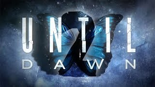 NAJGORSZY GOSPODARZ EVER || Until Dawn [#2]