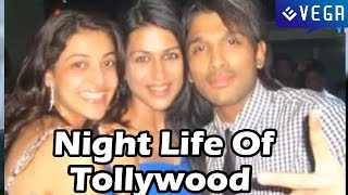 Night Life Of Tollywood Artists