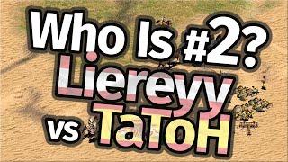 Who Is #2 in AoE2!? Liereyy vs TaToH!