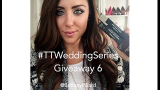 #TTWeddingSeries Giveaway 6 - Beauty Essentials Thumbnail