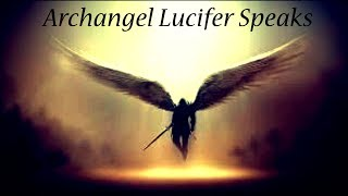 Archangel Lucifer | Is God Perfect? | What is a Collective Consciousness?