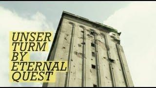 eternal quest - Unser Turm (Official Video)