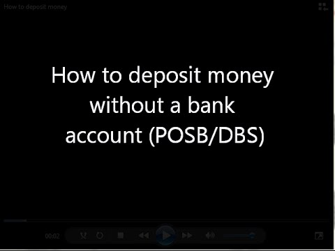 [POSB/ DBS] How to deposit money without a bank account