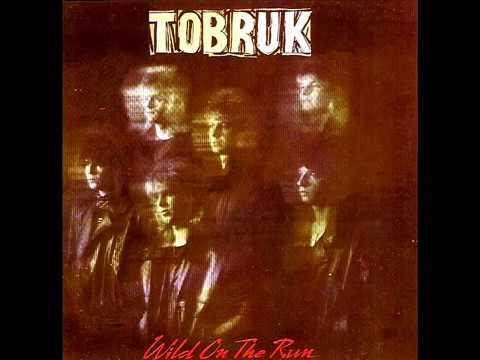 Tobruk- Wild On