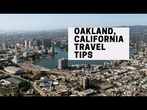 16 OAKLAND CALIFORNIA TRAVEL TIPS