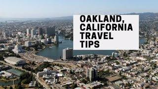 OAKLAND CALIFORNIA TRAVEL TIPS