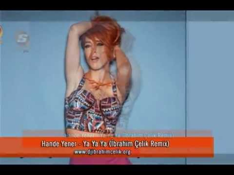 Hande Yener - Ya Ya Ya (İbrahim Çelik Remix)