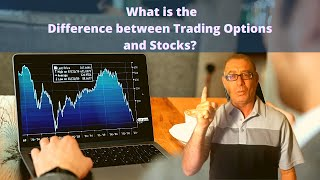 What is the Difference between Trading Options and  Stocks?