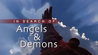 In Search of Angels and Demons