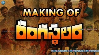 Rangasthalam Movie Making | Rangasthalam Movie ...