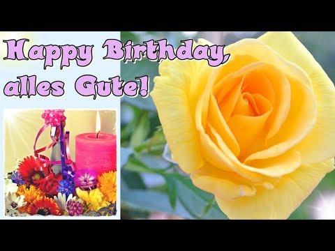 Geburtstagslied, schöner Happy birthday song, alles Gute   Geburtstagsgrüße    Geburtstagsvideos