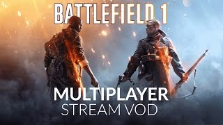 TheVR Live: Battlefield 1 Multiplayer