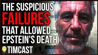 Tim Pool Several Policy Violations Allowed Epstein's Death, When Does The Conspiracy Make more