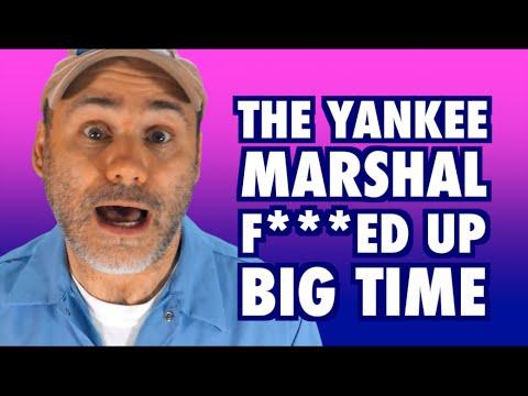 The Yankee Marshal F***ed Up.